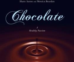 Chocolate – A Healthy Passion